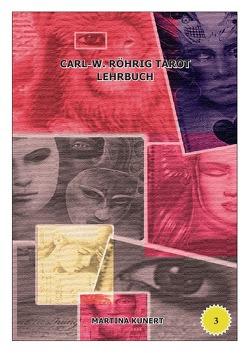Carl-W. Röhrig Tarot Lehrbuch von Kunert,  Martina
