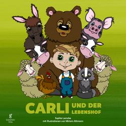 Carli und der Lebenshof von Altmann,  Miriam, Lemcke,  Sophie