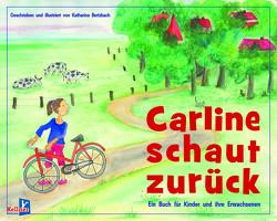 Carline schaut zurück von Bertzbach,  Katharina