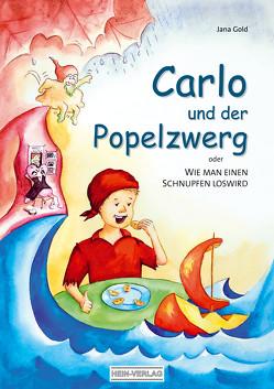 Carlo und der Popelzwerg von Gold,  Jana