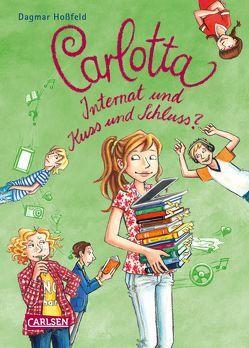 Carlotta 8: Carlotta – Internat und Kuss und Schluss? von Hoßfeld,  Dagmar, Skibbe,  Edda