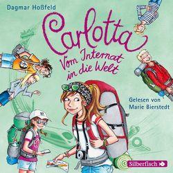 Carlotta: Carlotta – Vom Internat in die Welt von Bierstedt,  Marie, Hoßfeld,  Dagmar