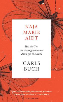Carls Buch von Aidt,  Naja Marie, Allenstein,  Ursel