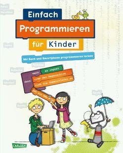 Carlsen Clever: Einfach Programmieren für Kinder von Knodel,  Diana, Knodel,  Philipp, Radermacher,  Jan