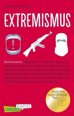 Carlsen Klartext: Extremismus von Reumschüssel,  Anja