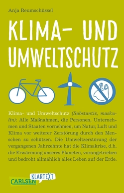 Carlsen Klartext: Klima- und Umweltschutz von Reumschüssel,  Anja