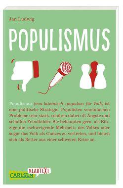 Carlsen Klartext: Populismus von Ludwig,  Jan