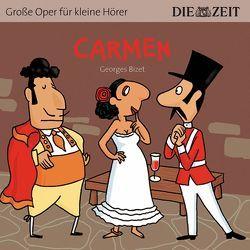 Carmen Die ZEIT-Edition von Bizet,  Georges, Petzold,  Bert Alexander