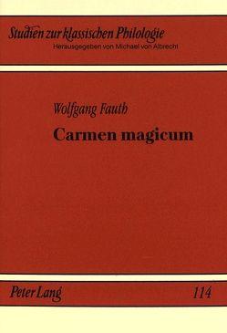Carmen magicum von Fauth,  Wolfgang
