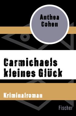Carmichaels kleines Glück von Cohen,  Anthea, Herborth,  Helga