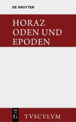 Carmina von Burger,  Franz, Horatius Flaccus,  Quintus