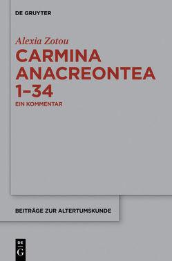 Carmina anacreontea 1-34 von Zotou,  Alexia