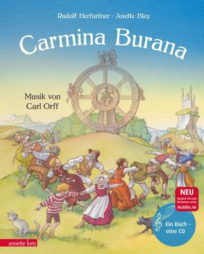 Carmina Burana von Bley,  Anette, Herfurtner,  Rudolf