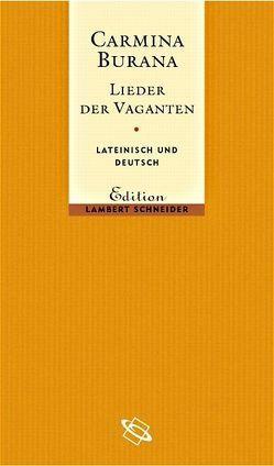 Carmina Burana von Düchting,  Reinhard, Laistner,  Ludwig