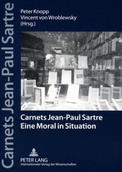 Carnets Jean-Paul Sartre von Knopp,  Peter, von Wroblewsky,  Vincent
