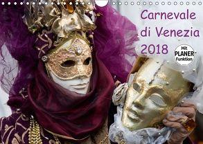 Carnevale di Venezia 2018 (Wandkalender 2018 DIN A4 quer) von Scholze,  Verena