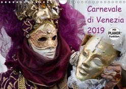 Carnevale di Venezia 2019 (Wandkalender 2019 DIN A4 quer) von Scholze,  Verena