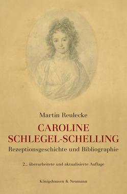 Caroine Schlegel-Schelling von Reulecke,  Martin