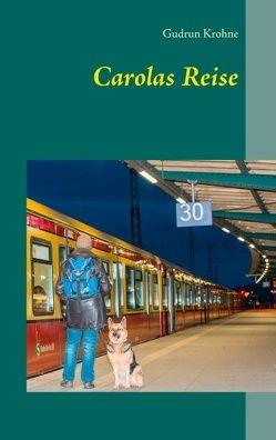 Carolas Reise von Krohne,  Gudrun