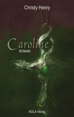 Caroline von Henry,  Christy