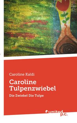 Caroline Tulpenzwiebel von Kaldi,  Caroline