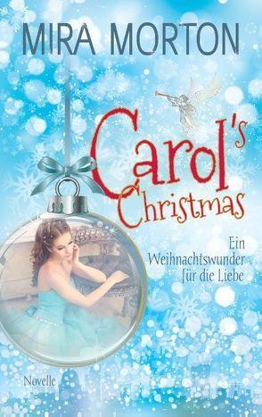 Carol's Christmas von Morton,  Mira
