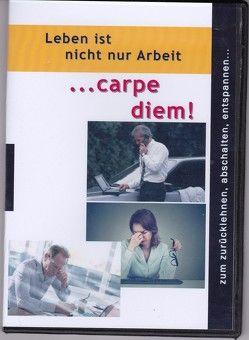 Carpe diem von Lorenz,  Hugh-Friedrich
