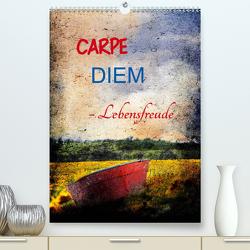 Carpe diem- Lebensfreude (Premium, hochwertiger DIN A2 Wandkalender 2021, Kunstdruck in Hochglanz) von Jäger,  Anette/Thomas