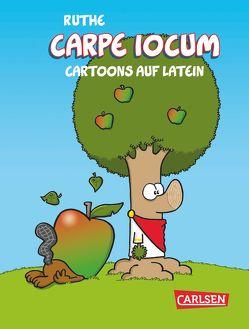 Carpe iocum von Ruthe,  Ralph, Schelenz,  Michael
