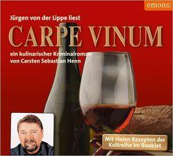 Carpe Vinum von Henn,  Carsten Sebastian, Lippe,  Jürgen von der