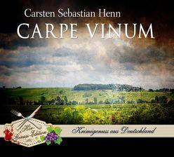 Carpe Vinum von Henn,  Carsten Sebastian, von der Lippe,  Jürgen