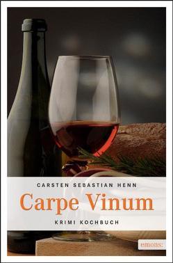 Carpe Vinum von Henn,  Carsten Sebastian