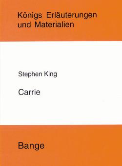 Carrie. Textanalyse und Interpretation. von King,  Stephen, Möbius,  Thomas