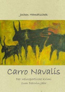 Carro Navalis von Hamatschek,  Jochen