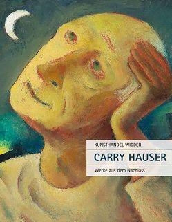 Carry Hauser – Werke aus dem Nachlass von Hauser,  Carry