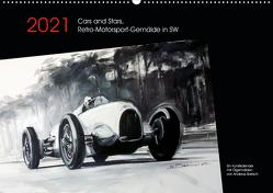 Cars and Stars, Retro-Motorsport-Gemälde in SW (Wandkalender 2021 DIN A2 quer) von Bartsch / design,  Andreas, bartsch.
