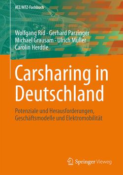 Carsharing in Deutschland von Grausam,  Michael, Herdtle,  Carolin, Mueller,  Ulrich, Parzinger,  Gerhard, Rid,  Wolfgang