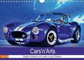 Cars'n'Arts – Digital Artwork von Jean-Louis Glineur (Wandkalender 2018 DIN A4 quer) von Glineur,  Jean-Louis