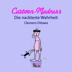 Cartoon-Madness von Ottawa,  Clemens