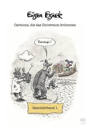 Cartoons, die das Universum krümmen von Egner,  Eugen