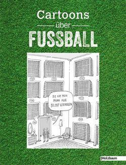 Cartoons über Fußball von Bergmayr,  Johanna, Ettenauer,  Clemens