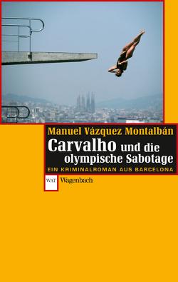 Carvalho und die olympische Sabotage von Montalbán,  Manuel Vázquez, Straub,  Bernhard
