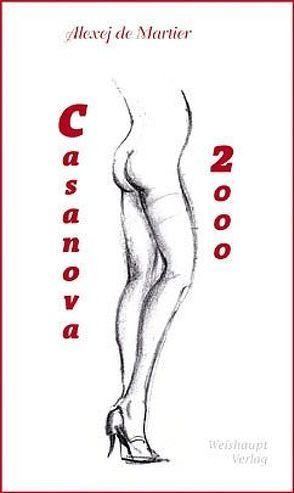 Casanova 2000 von De Martier,  Alexej
