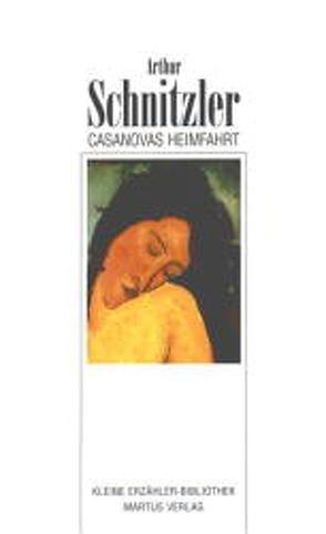 Casanovas Heimfahrt von Schnitzler,  Arthur
