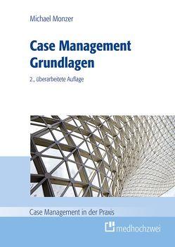 Case Management Grundlagen von Monzer,  Michael