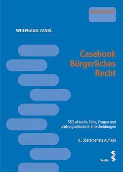 Casebook Bürgerliches Recht von Zankl,  Wolfgang