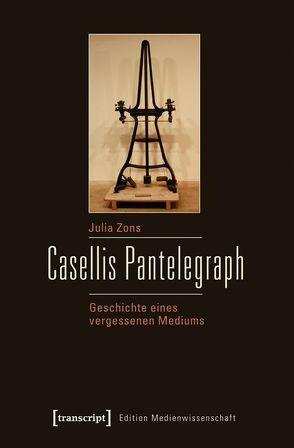 Casellis Pantelegraph von Zons,  Julia