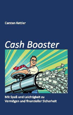 Cash Booster von Kettler,  Carsten