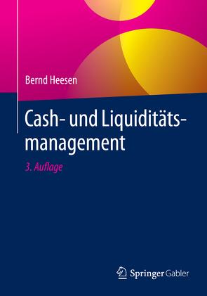 Cash- und Liquiditätsmanagement von Heesen,  Bernd