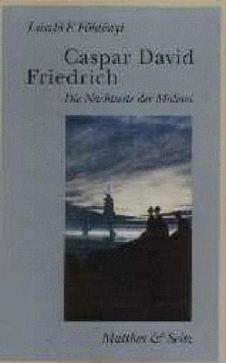 Caspar David Friedrich von Földenyi,  Lászlo F, Skirecki,  Hans